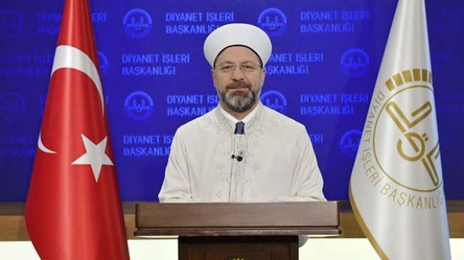 Diyanet İşleri Başkanı: 'Kıblemiz Kabe'ye ve İslami değerlerimize yönelik yapılan hadsiz saldırıyı kınıyorum'