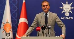 AK Parti Sözcüsü Çelik: 'PKK'ya siyasi gerekçe uyduranlar, 'cinayet siyaseti' yapıyor'