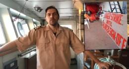 Türk kaptanın imdat çağrısı